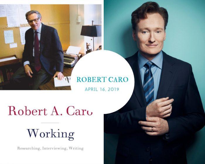 Robert Caro Conan O'Brien